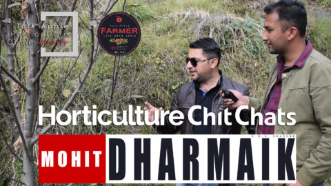 WATCH | 2018 |  Mr. MOHIT DHARMAIK JI | Horticulture Chit Chats | R.B.O. DHARONK | Episode 1 | Lets Grow Apple
